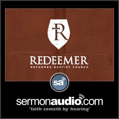 Redeemer Reformed Baptist Church