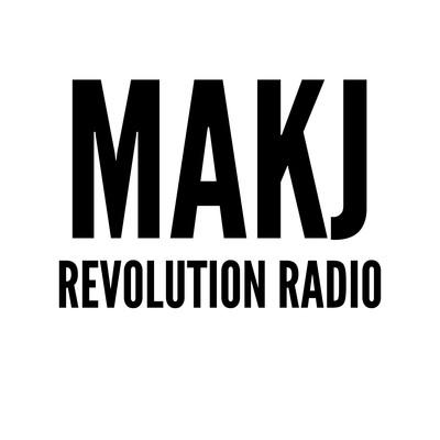 MAKJ Presents: Revolution Radio