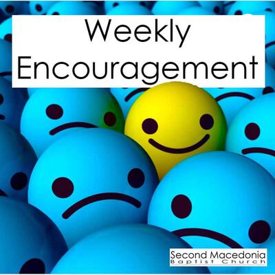 Weekly Encouragement