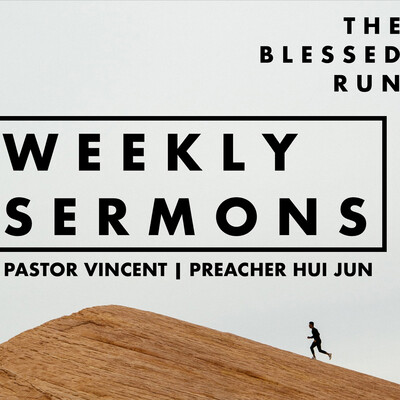 Weekly Sermons by The Blessed Run