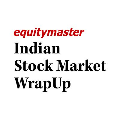 Indian Stock Market WrapUp