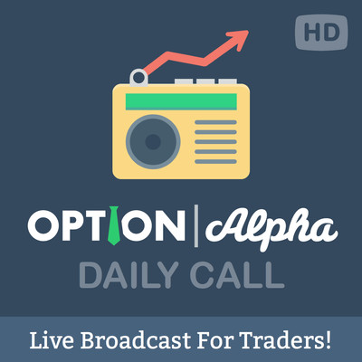 """The """"Daily Call"""" From Option Alpha: Options Trading 