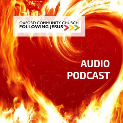 Oxford Community Church Podcast