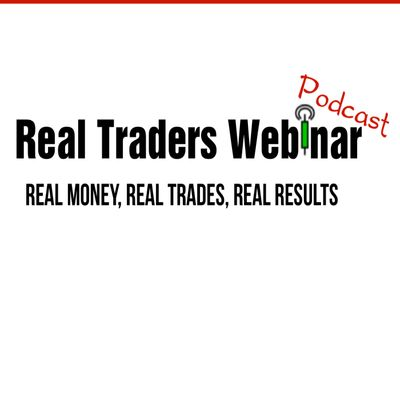 Real Traders Webinar | Day Trading Educational Webinar On Stocks, Futures, Options, Forex, Credit Spreads and More