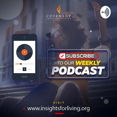 Insightsforliving by Covenant Christian Centre