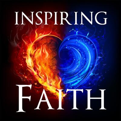 Inspiring Faith