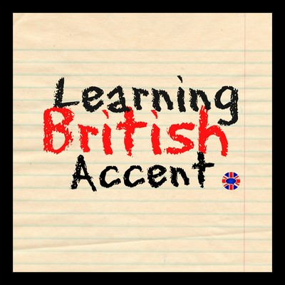 Learning RP British Accent