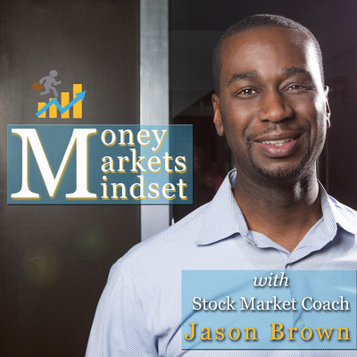 The Money   Markets   and Mindset Podcast