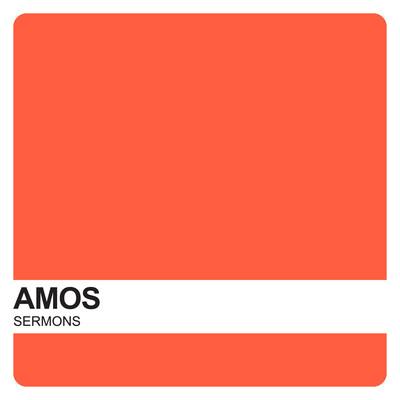 Amos Sermons – Covenant United Reformed Church