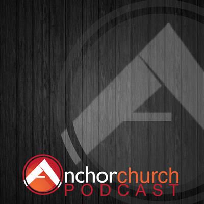 Anchor Church: Lead Pastor Jared Bridge