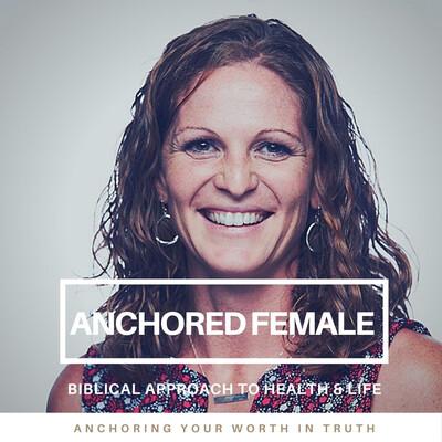 Anchored Female Health & Life Coach