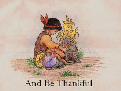 And Be Thankful