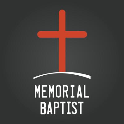 Memorial Baptist Sermons Podcast
