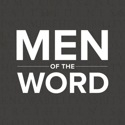 Men of the Word Sermon Podcast