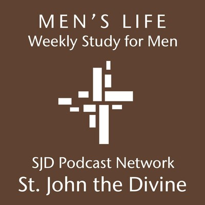 Men's Life - St. John the Divine Episcopal Church