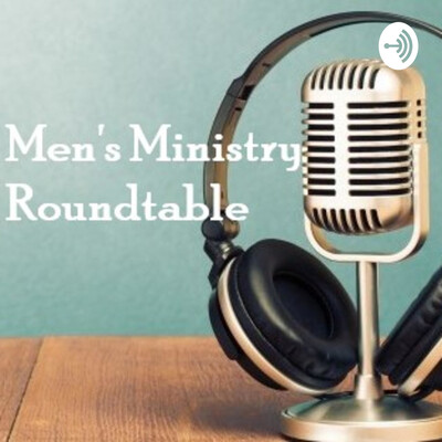Men's Ministry Roundtable (Christian Assembly Church in Los Angeles, CA)