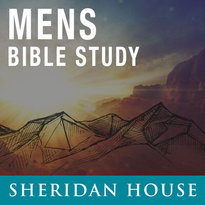 Mens Bible Study – Sheridan House Family Ministries