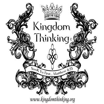 Kingdom Thinking Podcast - Living Life On Purpose with Purpose