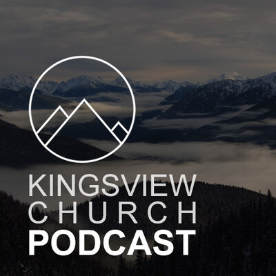 Kingsview Community Church Podcast