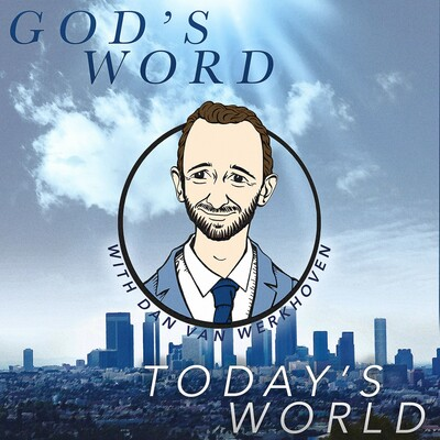 God's Word, Today's World