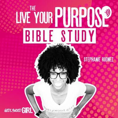 Godlywood Girl | Live Your Purpose As A Christian Entrepreneur Bible Study