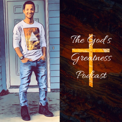 God's Greatness Podcast