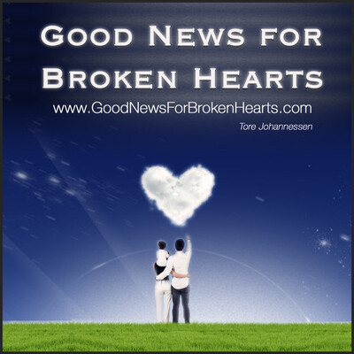 Good News for Broken Hearts - Podcast