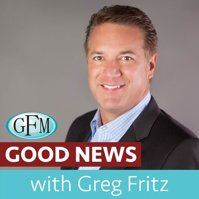 Good News with Greg Fritz
