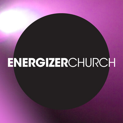 Energizer Church Messages