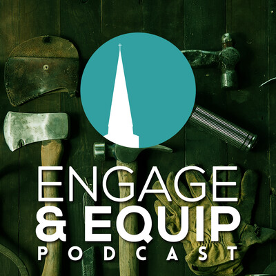 Engage and Equip