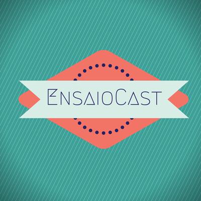 EnsaioCast