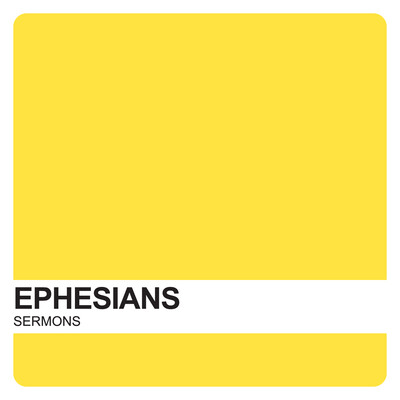 Ephesian Sermons – Covenant United Reformed Church