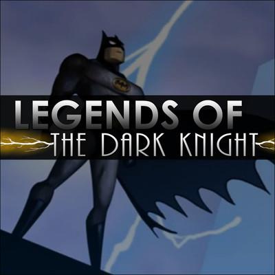 Legends of the Dark Knight