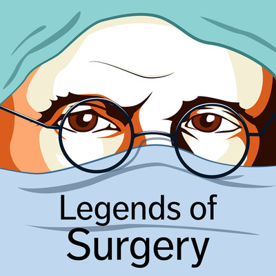 Legends of Surgery