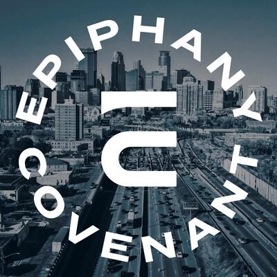Epiphany Covenant Podcast