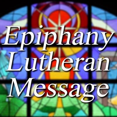 Epiphany Lutheran Message