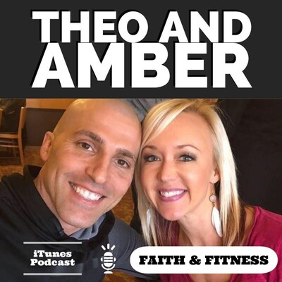 Theo & Amber Podcast