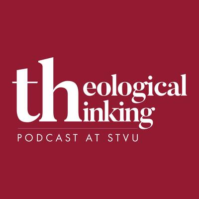 Theological Thinking at STVU