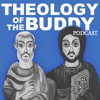 Theology of the Buddy