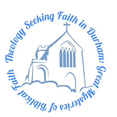 Theology Seeking Faith in Durham podcast