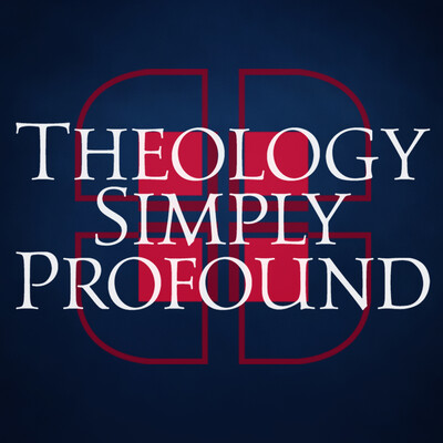 Theology Simply Profound