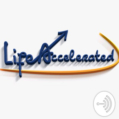 Life Accelerated