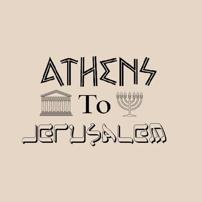 Life as an Epic Journey - Athens to Jerusalem