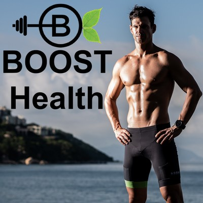 BOOST Health: Wellness Balance, Fitness, Plant-Based Diet, Biohacking, Weight Training