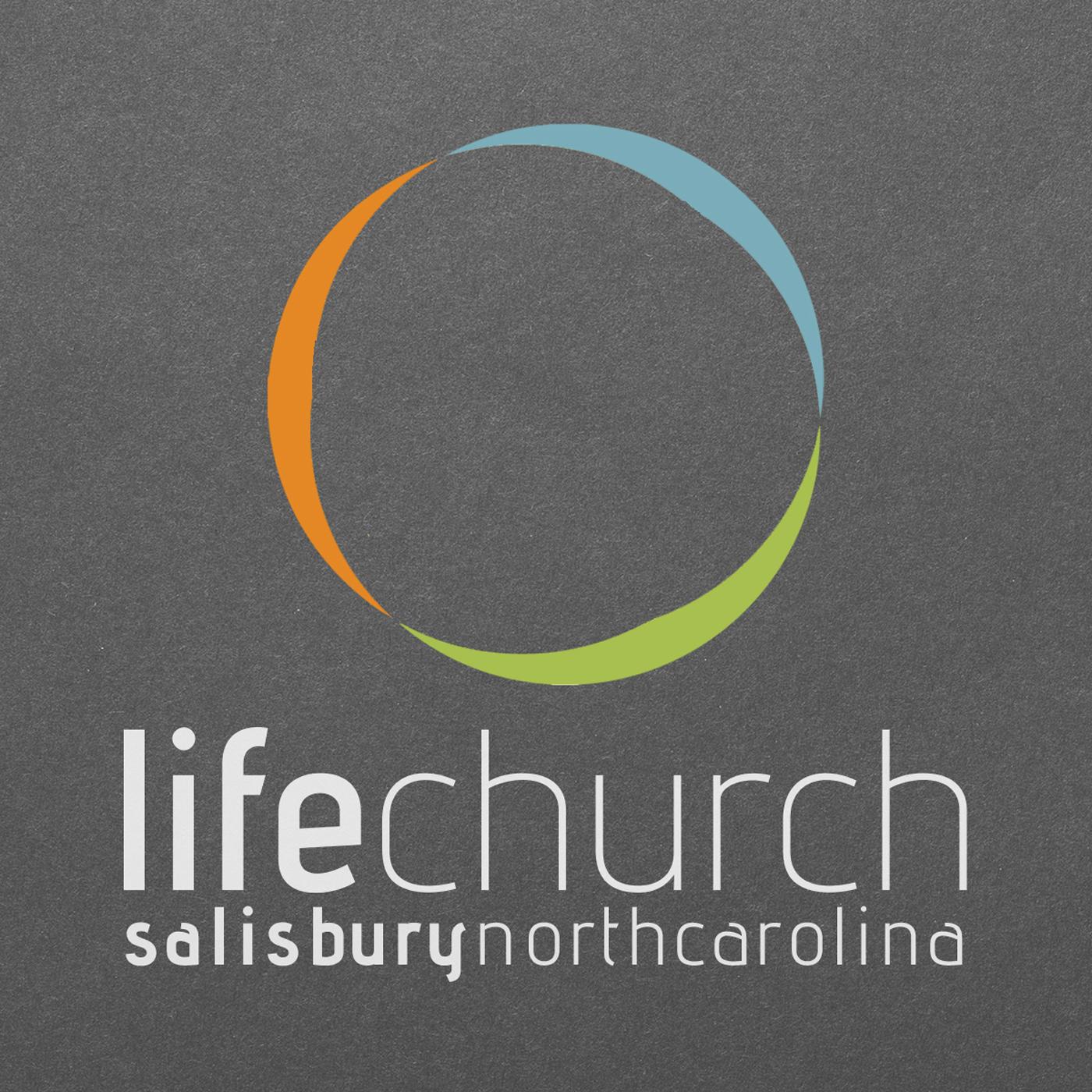 Life Church | Salisbury NC Sermons