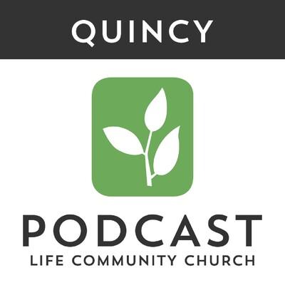 Life Community Church - Quincy