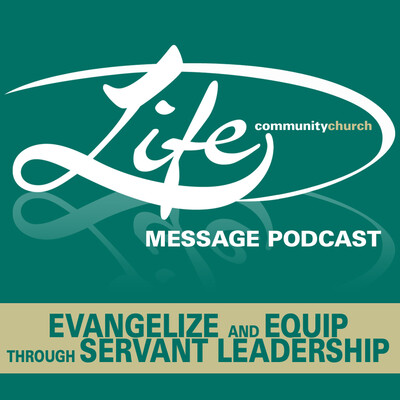 Life Community Church » Podcast Feed