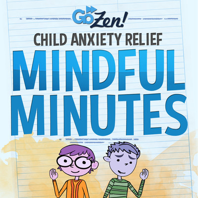 GoZen Anxiety Relief for Kids