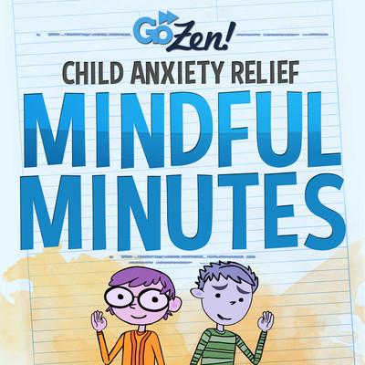 GoZen Anxiety Relief for Kids