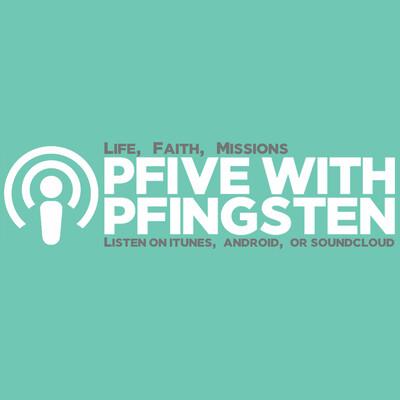Pfive with Pfingsten